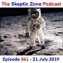 Artwork for The Skeptic Zone #561 - 21.July.2019