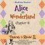 Artwork for Alice In Wonderland - Chapter 8