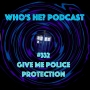 Artwork for Doctor Who: Who's He? Podcast #332 - Give me police protection