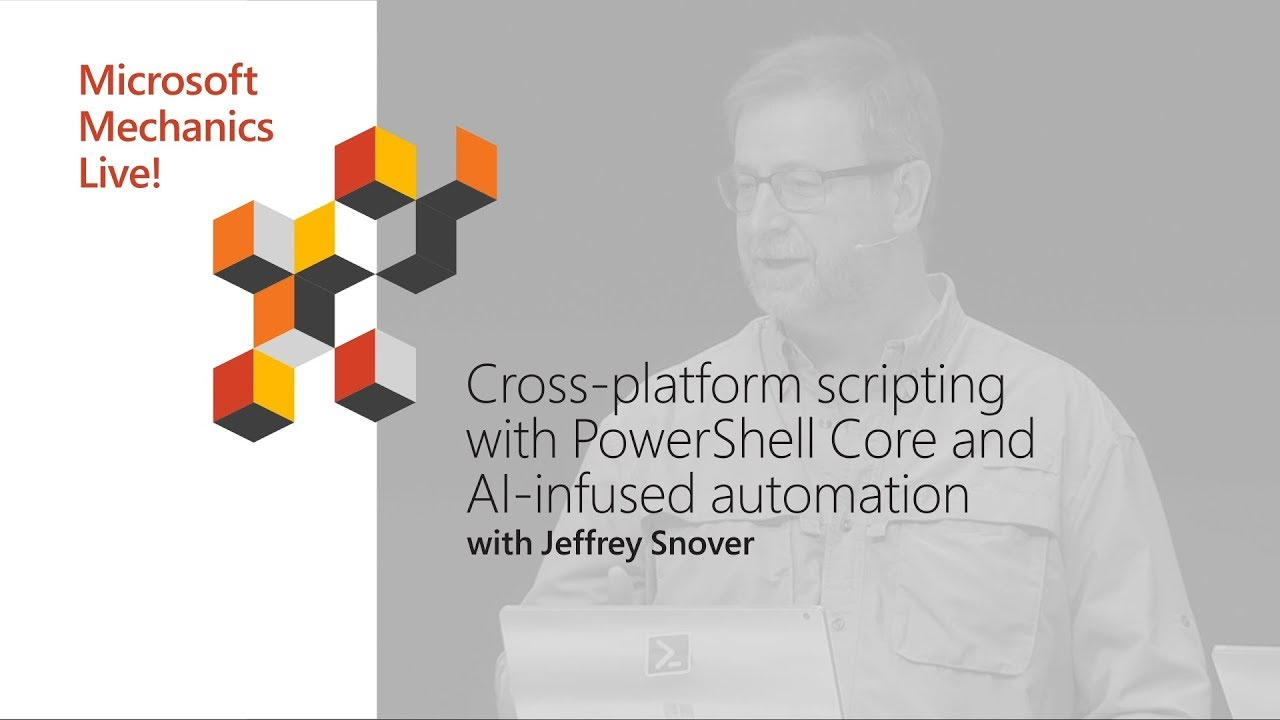 Artwork for PowerShell cross-platform scripting and AI-infused automation | Best of Microsoft Ignite 2018