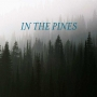 Artwork for In the Pines