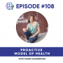 Artwork for 108 - Proactive Model of Health