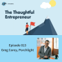 Artwork for EP 013 - From Unemployment to Entrepreneurship without Debt - Greg Corey