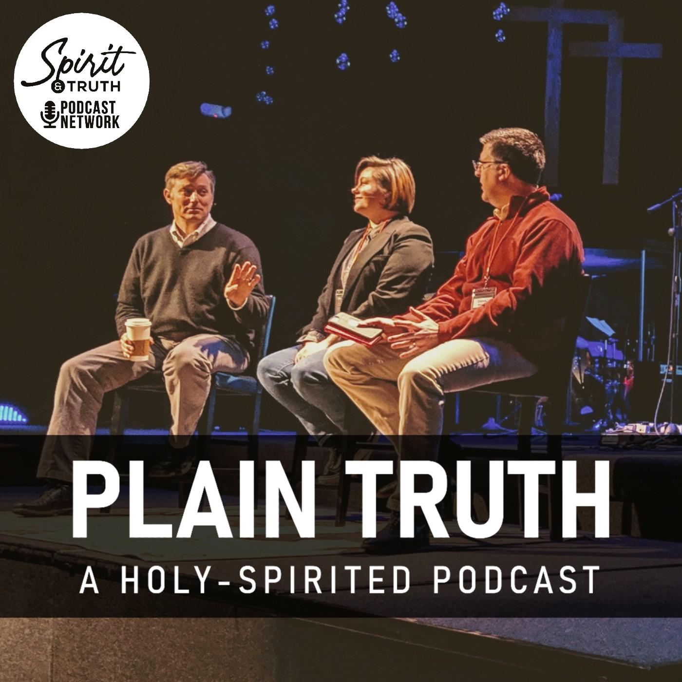 Plain Truth: A Holy-Spirited Podcast show art