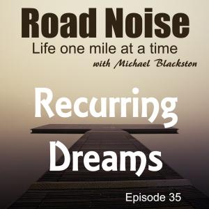 Recurring Dreams - RN 035