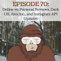 Artwork for Ep 70 - Online vs. Personal Reviews, Dark UX, Alex Inc., and Instagram API Updates