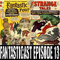 Episode 13: Fantastic Four #15 & Strange Tales #109