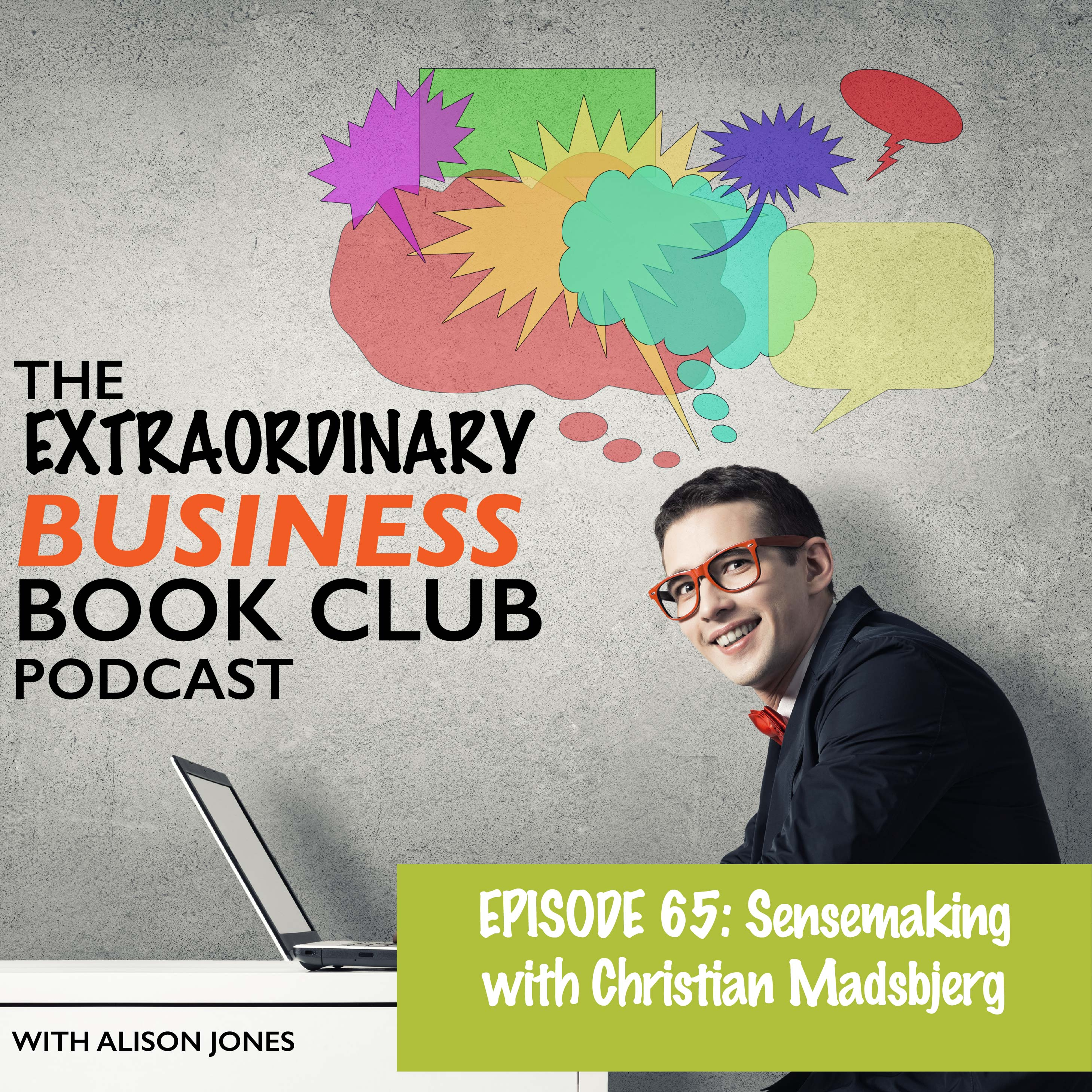 38ef15c80e0d0 Episode 65 – Sensemaking with Christian Madsbjerg – The ...