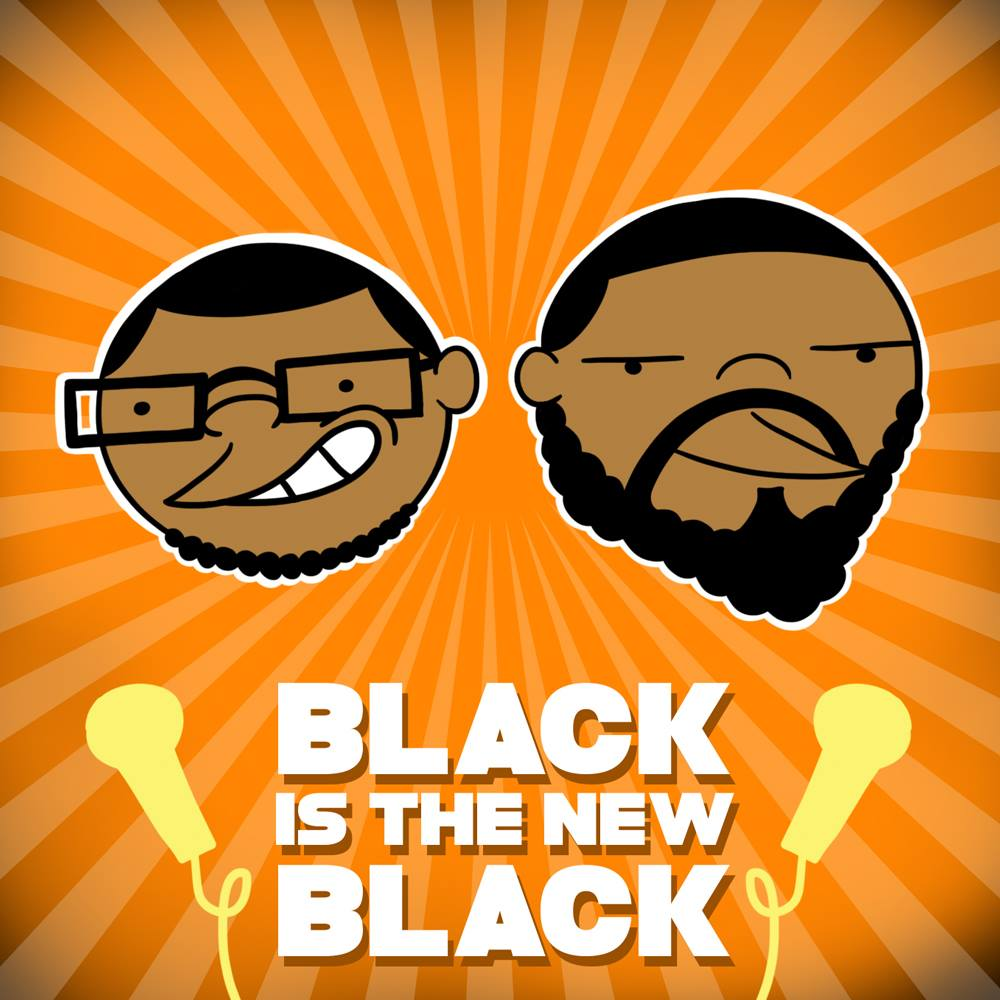 Artwork for MTR Presents: Black is the New Black-Episode 26