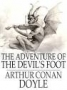 Artwork for THE ADVENTURE OF THE DEVIL'S FOOT  (Part 1) by SIR ARTHUR CONAN DOYLE