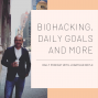 Artwork for Biohacking, Daily Goals And More