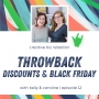 Artwork for Throwback - Episode 12 - Discounts, Black Friday, & Cyber Monday Oh My!