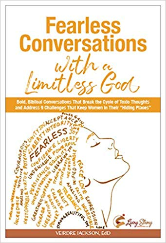 Dr. Veirdre Jackson - Fearless Conversations with a Limitless God
