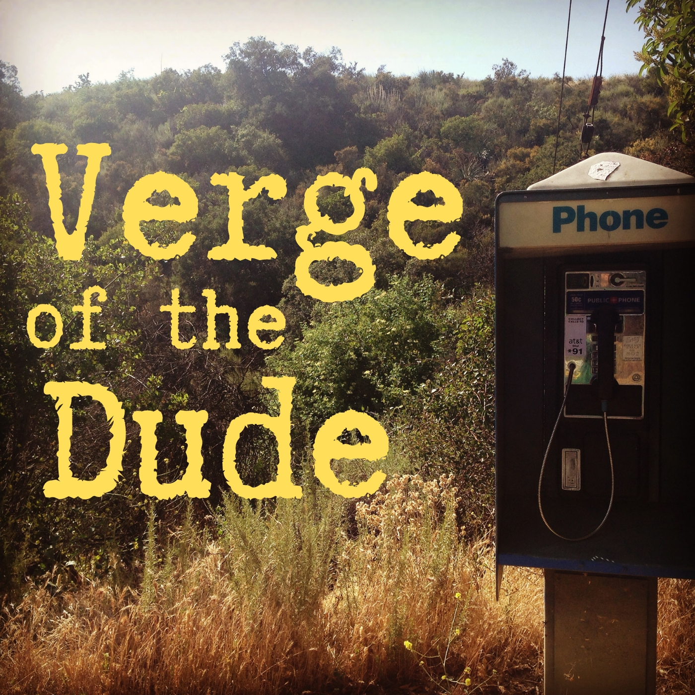 Verge of the Dude show art
