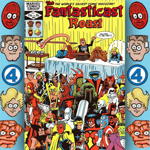 Episode 61: Fred Hembeck's Fantastic Four Roast
