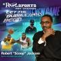 "Artwork for Let The ""Bubble"" Games Begin w/Robert ""Scoop"" Jackson   R&R on Sports   KUDZUKIAN"