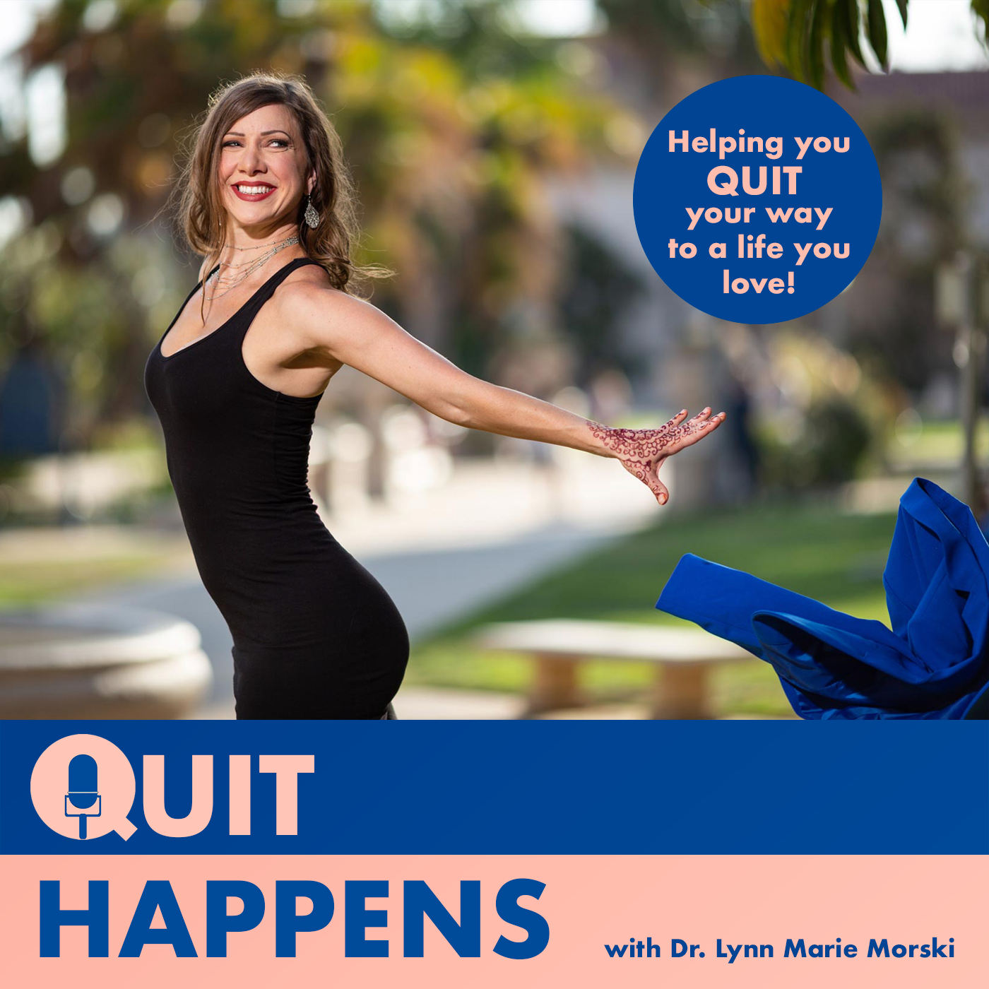 Quit Happens | How (and why!) to strategically quit your job, leave your relationship, or part ways with toxic mindsets.