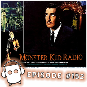 Monster Kid Radio - 11/20/14 - Monster Kid Radio Crashes House on Haunted Hill
