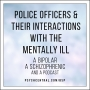 Artwork for Police Officers and Their Interactions with the Mentally Ill