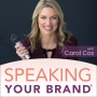 Artwork for 185: My Journey as a Thought Leader and How We're Evolving at Speaking Your Brand with Carol Cox [Thought Leadership Series]