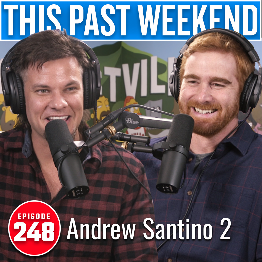 Andrew Santino 2 | This Past Weekend w/ Theo Von #248