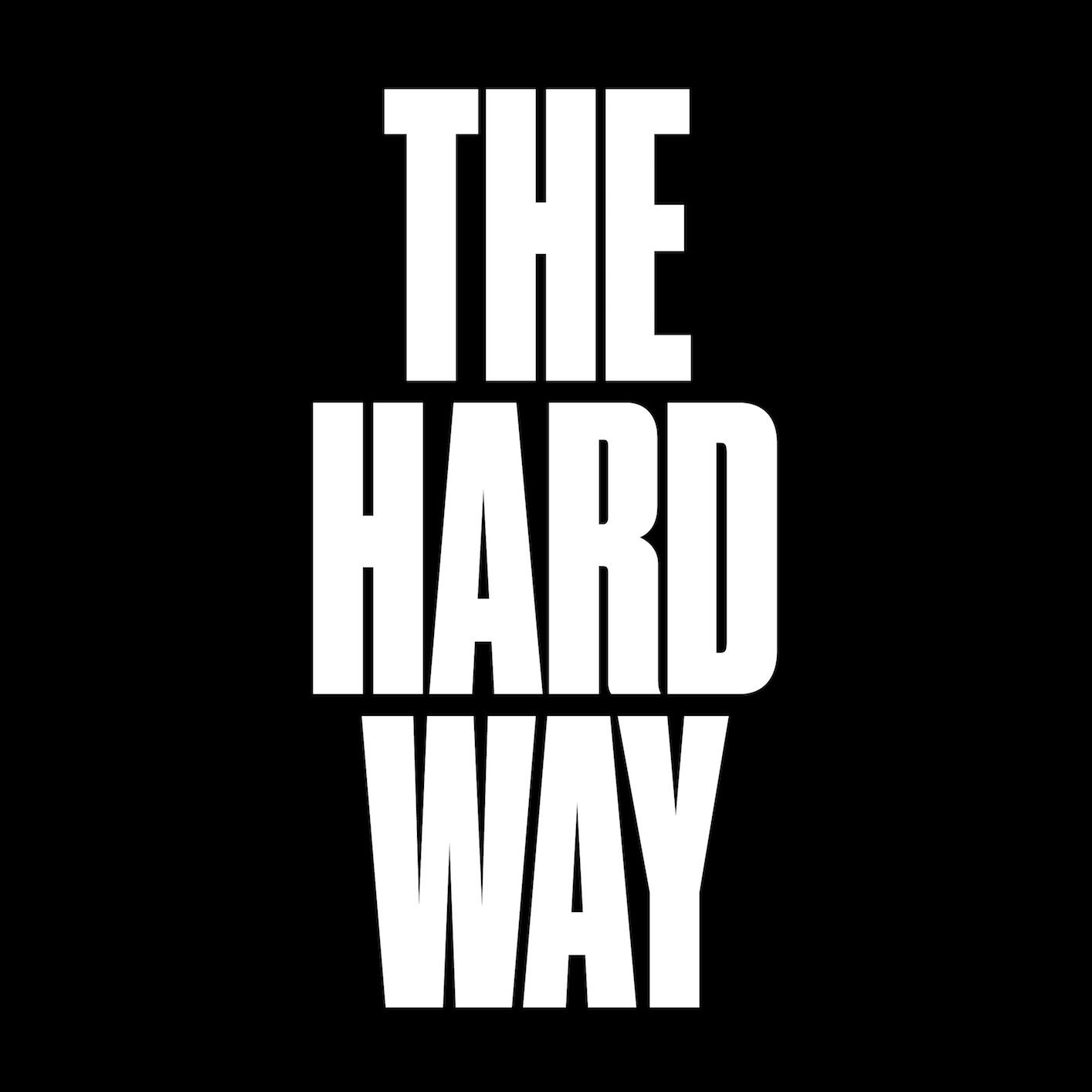 Choose the Hard Way | Listen via Stitcher for Podcasts