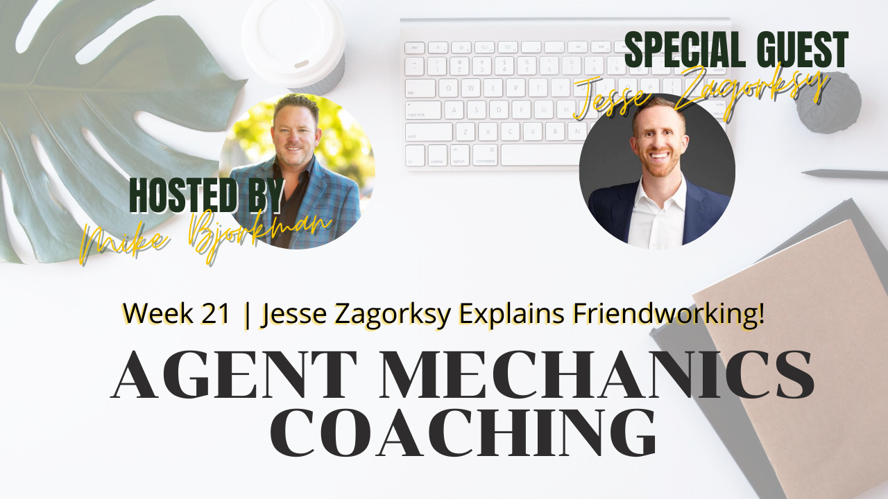 Artwork for Week 21 | Agent Mechanics | Jesse Zagorsky Explains Friendworking!