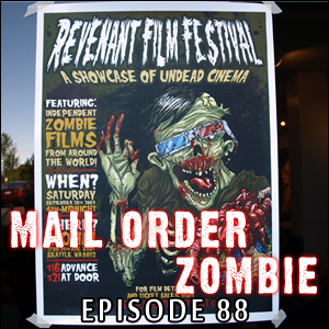 Mail Order Zombie: Episode 088