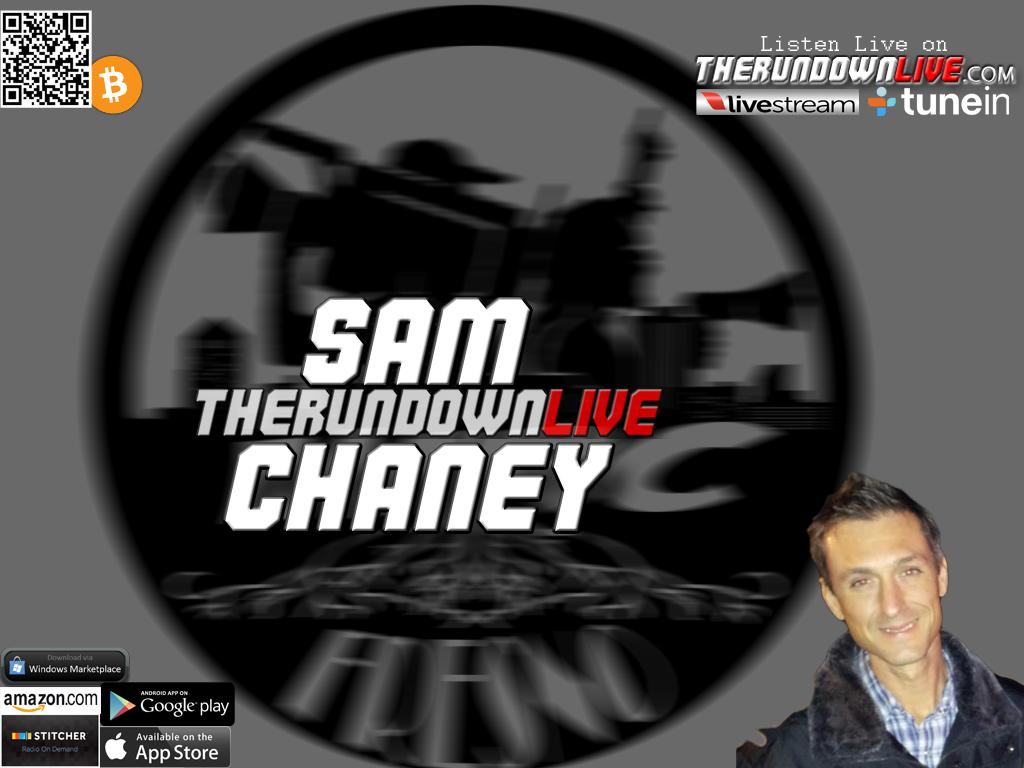 The Rundown Live #377 Sam Chaney (Geoengineering,Government,Provocateurs)