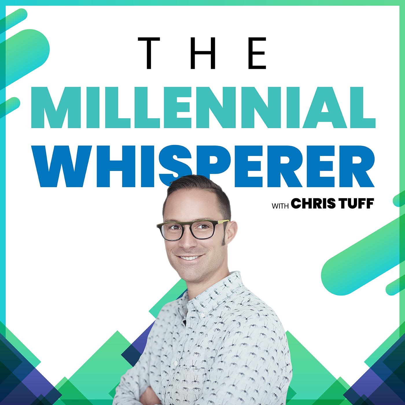 Artwork for The Millennial Whisperer with Chris Tuff