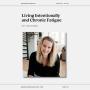 Artwork for Living Intentionally and Chronic Fatigue with Carey Osenbau | Ep 010