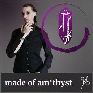 made of am'thyst