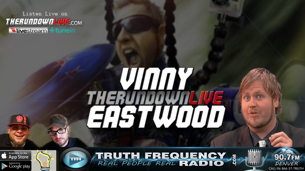 The Rundown Live #562 Vinny Eastwood (YouTube,Gatekeepers,Pete Santilli)