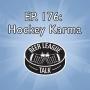Artwork for Episode 177: Hockey Karma