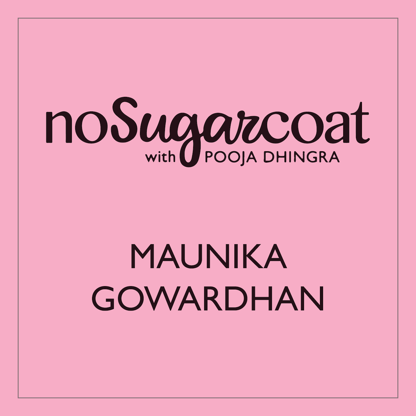 Maunika Gowardhan