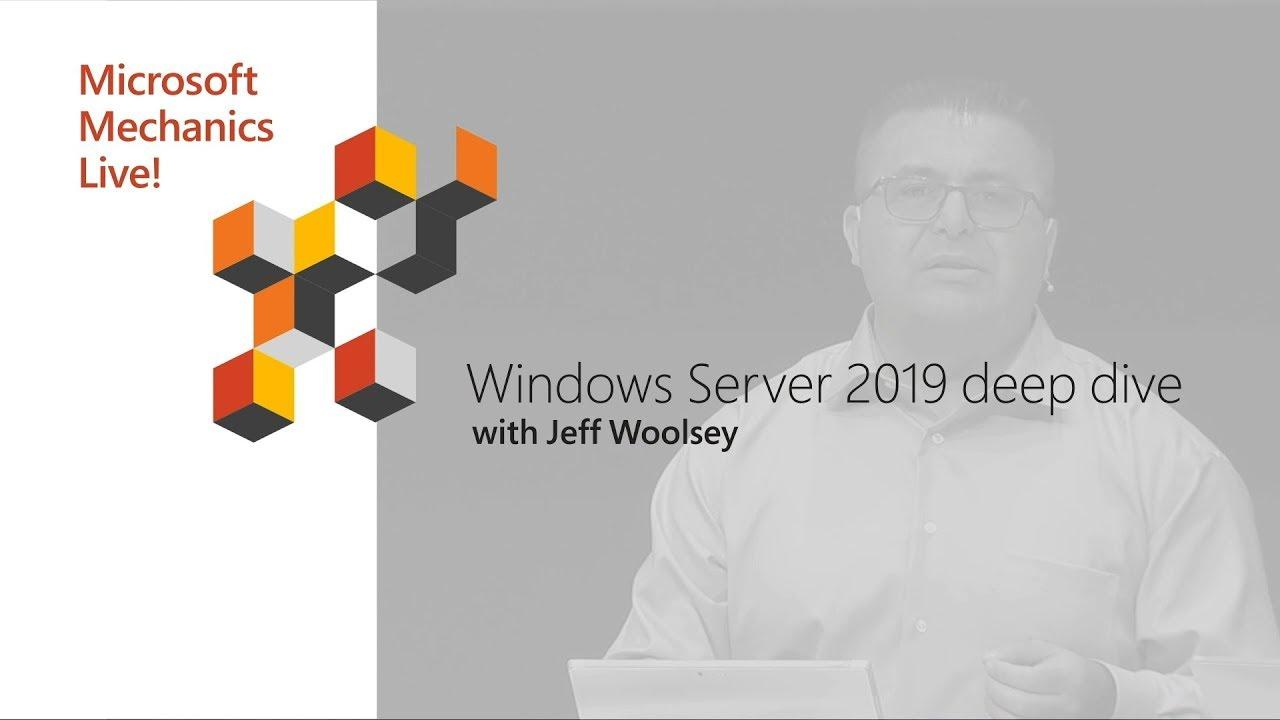 Artwork for Windows Server 2019 deep dive | Best of Microsoft Ignite 2018