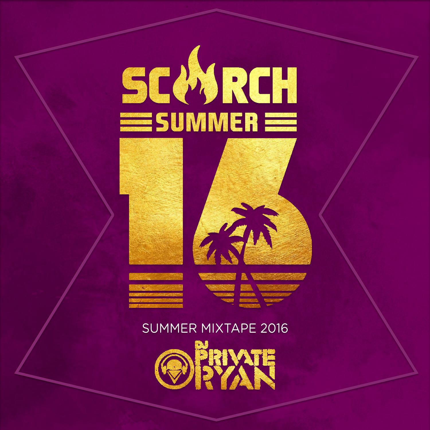 Scorch Summer 16 (Mixed by Dj Private Ryan) clean