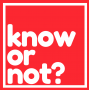 Artwork for Know or Not? Teaser
