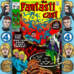 Episode 126: Fantastic Four #110 - One From Four Leaves Three