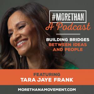 #MORETHAN: A Podcast