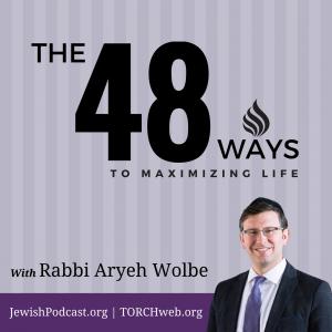 48 Ways with Rabbi Aryeh Wolbe