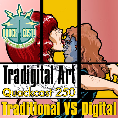 Quackcast 250 - Tradigital art