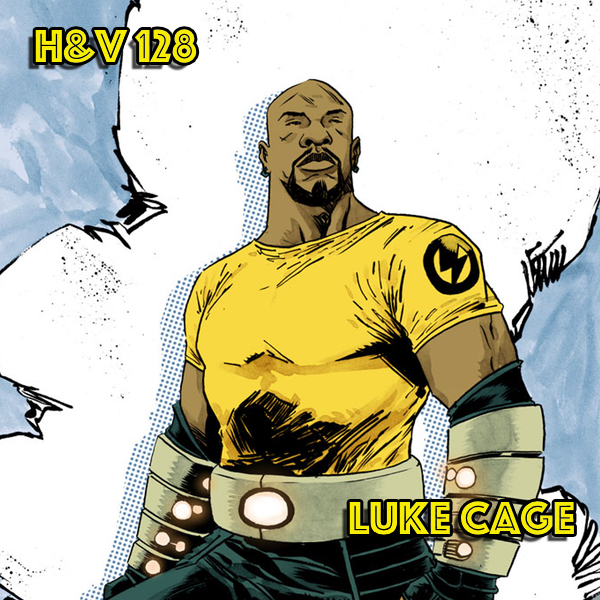 128: Luke Cage / Power Man with Bruce
