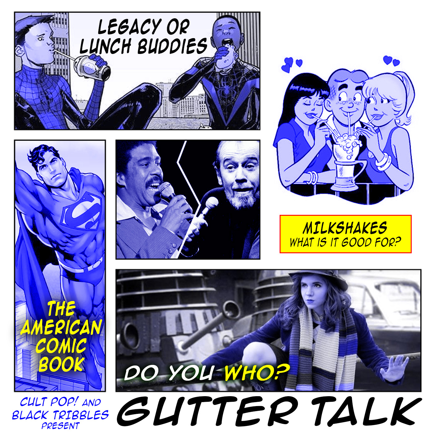 Artwork for GUTTER TALK - Blue SJW Milkshakes