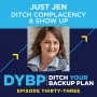 Artwork for 33. Just Jen: Ditch Complacency & Show Up