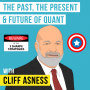 Artwork for Cliff Asness – The Past, The Present & Future of Quant [Invest Like the Best, EP.111]