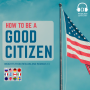 Artwork for How to Be a Good Citizen (E027)