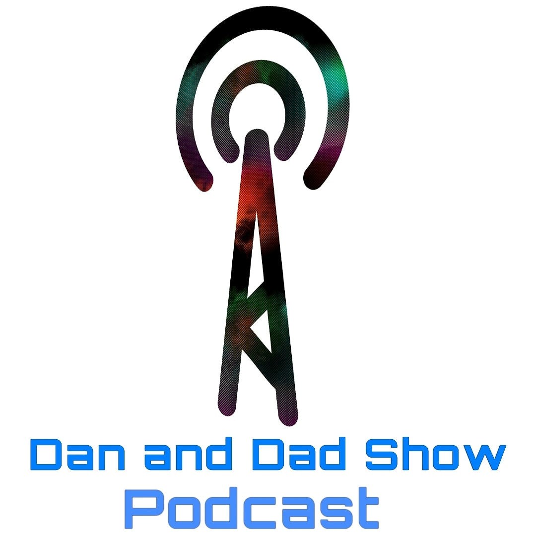 The Dan and Dad Show