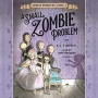 Artwork for Reading With Your Kids - A Small Zombie Problem