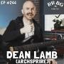 Artwork for EP244 - Dean Lamb